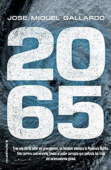2065 (Thriller y suspense) de [José Miguel Gallardo]