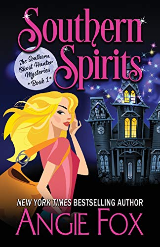 Compare Textbook Prices for Southern Spirits Southern Ghost Hunter Mysteries  ISBN 9781939661210 by Fox, Angie