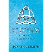 Electos: First Story Freshman Year (English Edition)