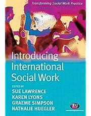 Introducing International Social Work (Transforming Social Work Practice Series)