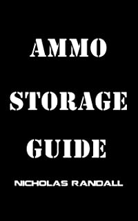 Ammo Storage Guide: 18 Lessons On How To Properly Stockpile Ammunition For Survival and Disasters