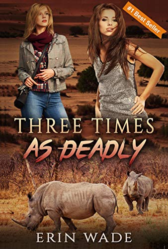 Three Times As Deadly