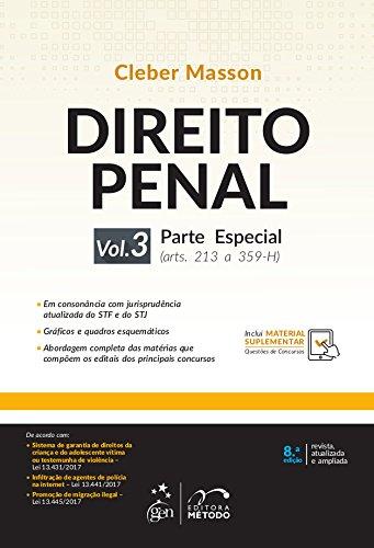 Direito Penal - Parte Especial - Vol. 3: Parte Especial (arts. 213 a 359-H): Volume 3