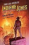 Tras los pasos de Indiana Jones par Rubio