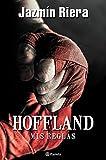 Hoffland, mis reglas...