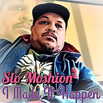 I Made It Happen (Street Mix)