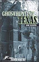 Ghosthunting Texas (America's Haunted Road Trip)