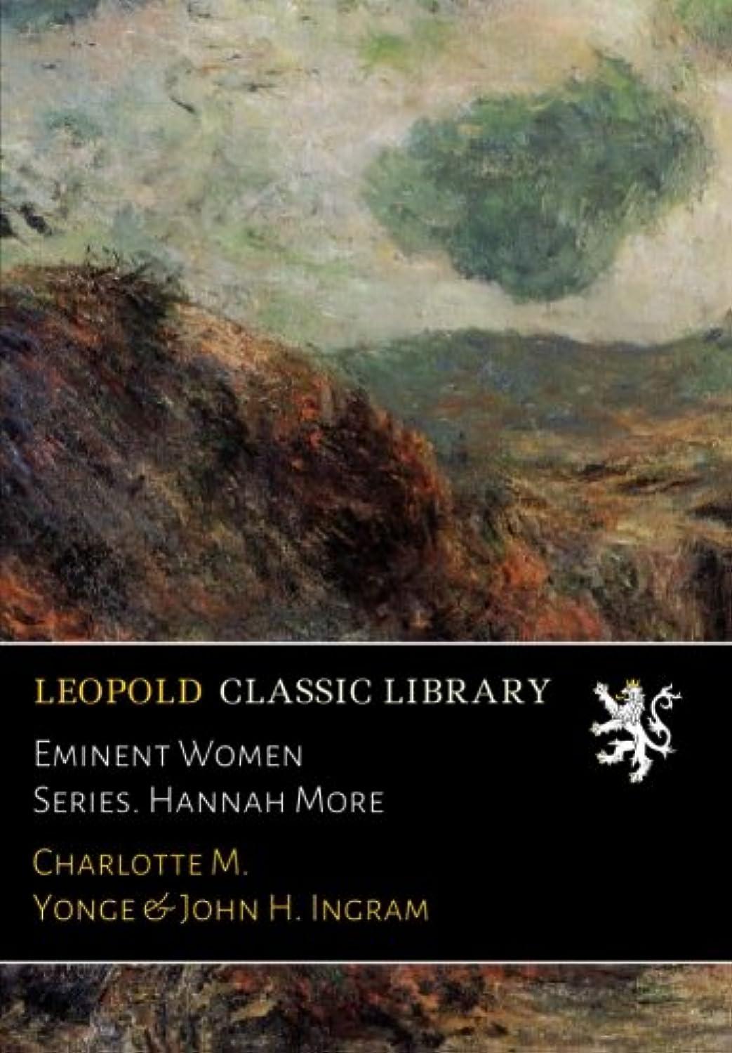 花輪発生する補助Eminent Women Series. Hannah More