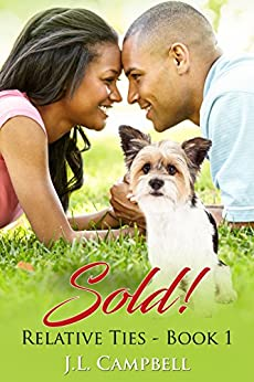 Sold! (Relative Ties Book 1) by [J.L. Campbell]