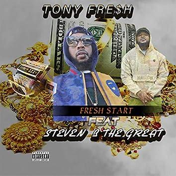 Fre$h Start (feat. Steven B the Great)