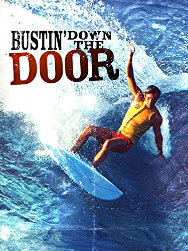 Bustin\' down the Door