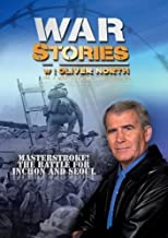 War Stories with Oliver North: Masterstroke! The Battle for Inchon and Seoul