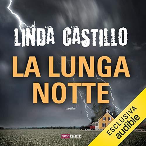 La lunga notte     Kate Burkholder 2              De :                                                                                                                                 Linda Castillo                               Lu par :                                                                                                                                 Stefania Giuliani                      Durée : 13 h et 39 min     Pas de notations     Global 0,0
