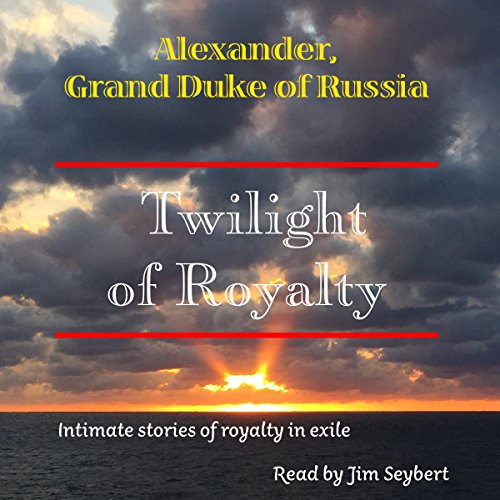 Twilight of Royalty audiobook cover art