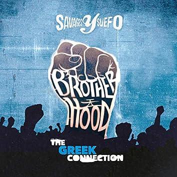 Brotherhood (The Greek Connection)