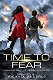 Time to Fear (Heretic of the Federation Book 3)
