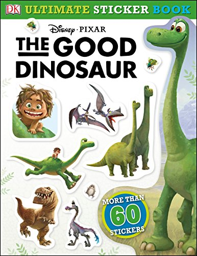 The Good Dinosaur (Dk- Ultimate Sticker Book)