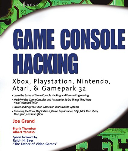 Game Console Hacking: Have Fun While Voiding Your Warranty: Xbox, PlayStation, Nintendo, Game Boy, Atari, Sega by Joe Grand (1-Oct-2004) Paperback