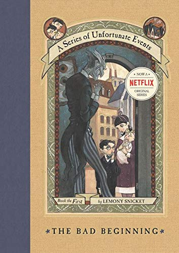 A Series of Unfortunate Events #1: The Bad Beginning [Lingua inglese]