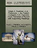 Edwin A. Kaakinen et al., Petitioners, v. the Peelers Company. U.S. Supreme Court