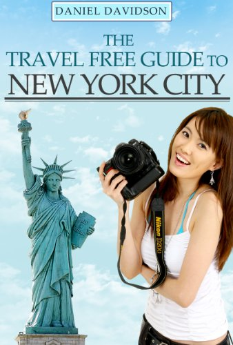 182 Free Things To Do In New York City: The Best Free Museums, Sightseeing Attractions, Events, Music, Galleries, Outdoor Activities, Theatre, Family Fun, ... In NYC (Travel Free eGuidebooks Book 1)