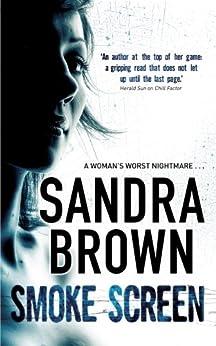 Smoke Screen by [Sandra Brown]