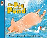 The Pig in the Pond Big Book (Candlewick Big Book) - Martin Waddell