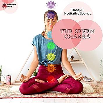 The Seven Chakra - Tranquil Meditative Sounds