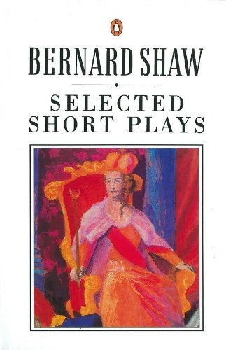 Selected Short Plays (Bernard Shaw Library) (English Edition)