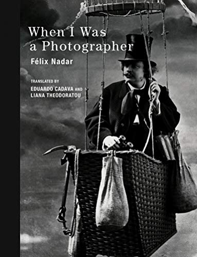 When I Was a Photographer (Mit Press)