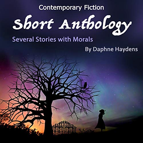 Contemporary Fiction Short Anthology: Several Stories with Morals cover art