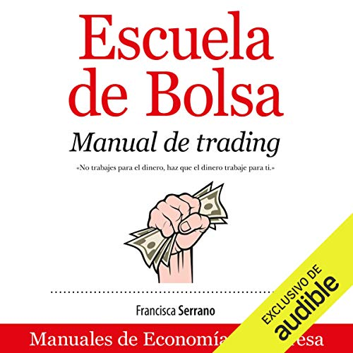 Escuela de Bolsa (Narración en Castellano) [School of Stock Exchange] audiobook cover art