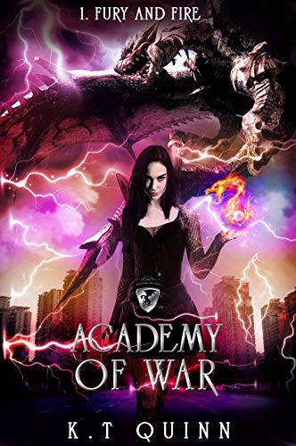 Fury and Fire (Academy of War Series Book 1)