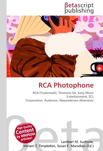 RCA Photophone: RCA (Trademark), Thomson SA, Sony Music Entertainment, TCL Corporation, Audiovox, Alexanderson Alternator
