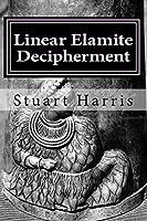 Linear Elamite Decipherment: Four Long Poems