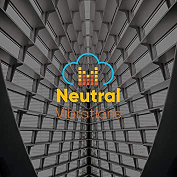 Neutral Vibrations, Vol. 3