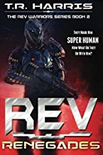 REV: Renegades (REV Warriors Series)