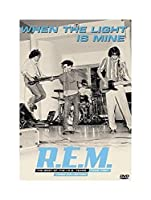 R.E.M. - WHEN THE LIGHT IS MINE DVD (1 DVD)