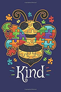 Kind: Lined Journal Notebook   Bumble Bee Be Kind Autism Awareness Puzzle Pieces