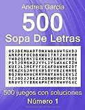 500 Sopa De Letras, Número 1: 500 juegos con soluciones