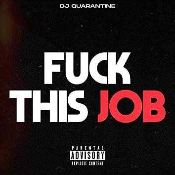 Fuck This Job