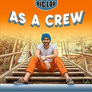 As A Crew