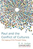 Paul and the Conflict of Cultures: The Legacy of His Thought Today