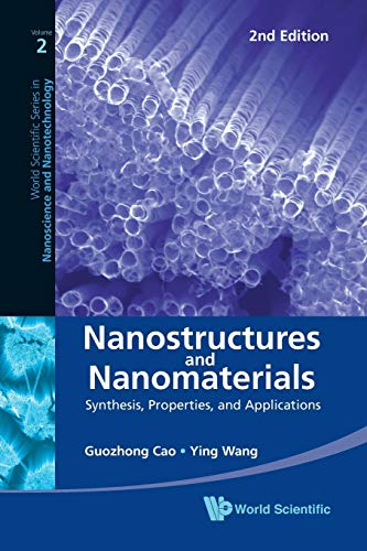 Nanostructures and Nanomaterials: Synthesis, Properties,...