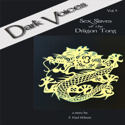 Sex Slaves of the Dragon Tong audiobook cover art
