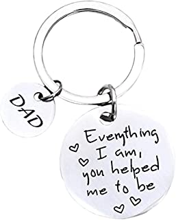 Father's Day Gifts for Dad - Everything I Am You Helped Me to Be Keychain Christmas Gifts Birthday Gifts for Father Dad Da...