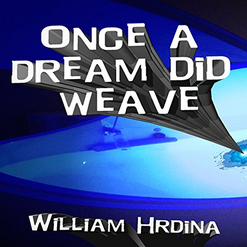 Once a Dream Did Weave audiobook cover art