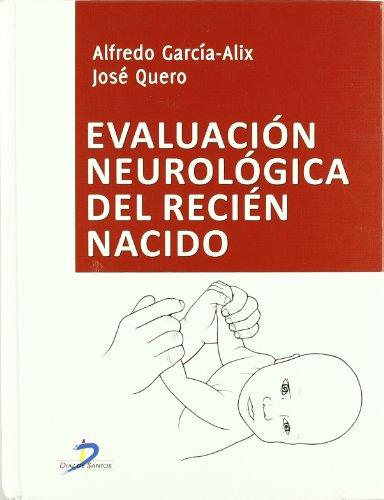 Evaluación neurológica del recién nacido (Spanish Edition)