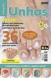 Manicure e Cia Ed. 19 - Unhas Pés (Portuguese Edition)
