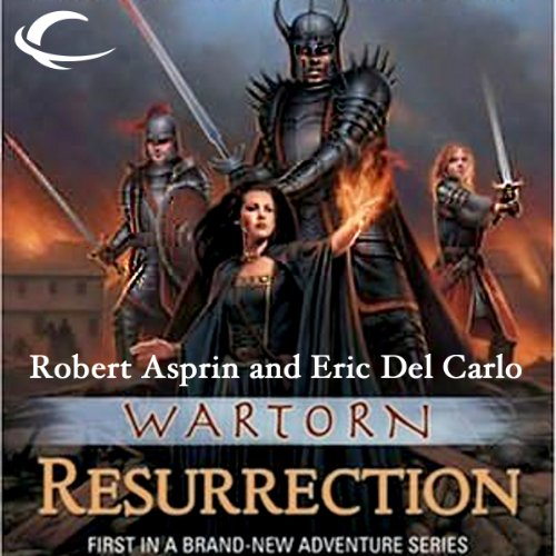 Wartorn: Resurrection Audiobook By Robert Asprin, Eric Del Carlo cover art